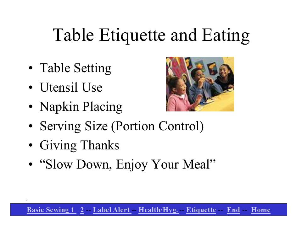 Table Etiquette and Eating