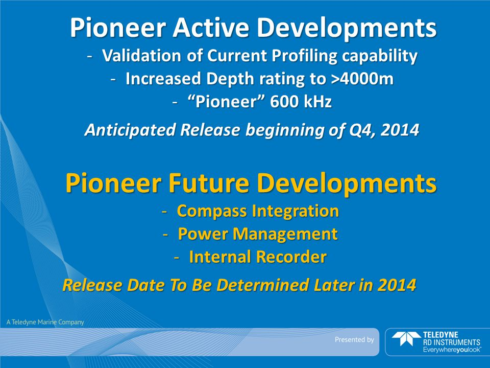 Pioneer Active Developments