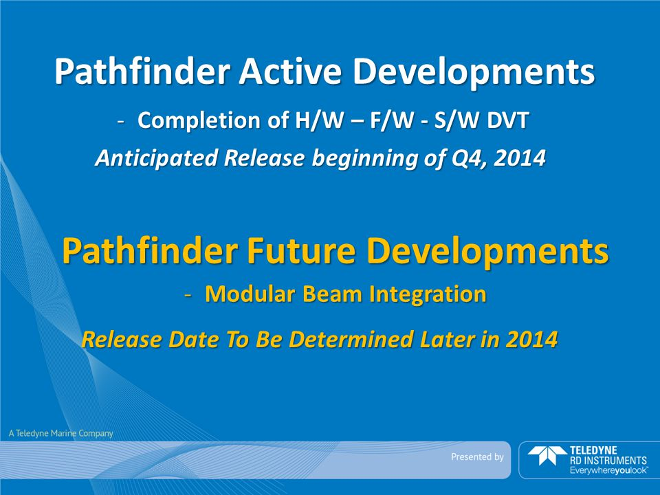 Pathfinder Active Developments