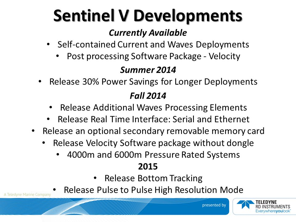 Sentinel V Developments