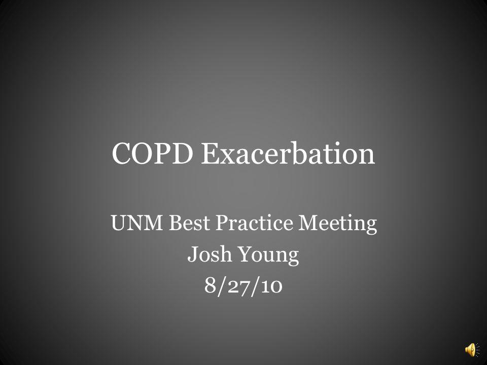 UNM Best Practice Meeting Josh Young 8/27/10