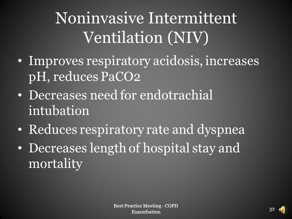 Noninvasive Intermittent Ventilation (NIV)