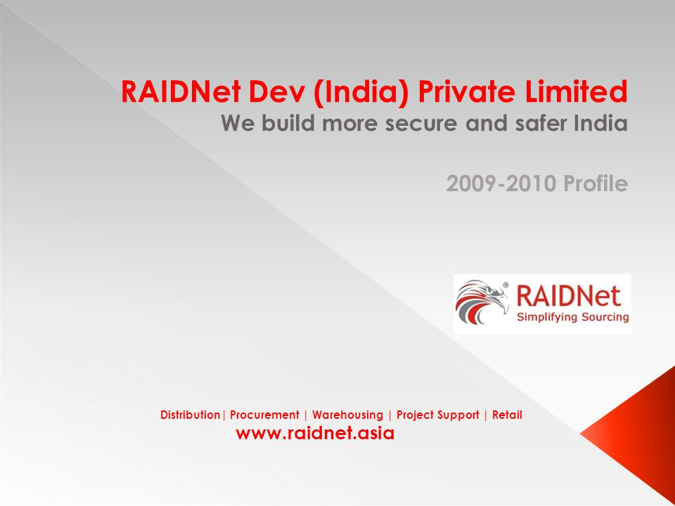 RAIDNet Dev (India) Private Limited We build more secure and safer India