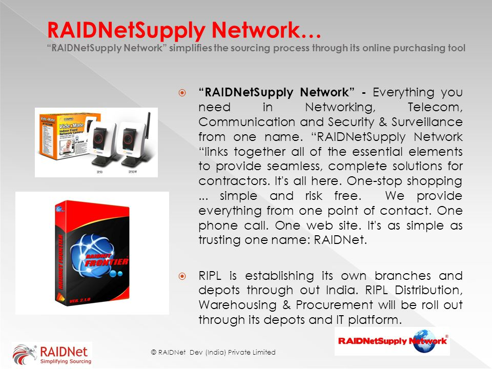 RAIDNetSupply Network… RAIDNetSupply Network simplifies the sourcing process through its online purchasing tool