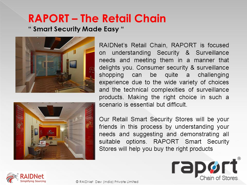 RAPORT – The Retail Chain Smart Security Made Easy