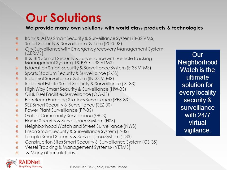 Our Solutions We provide many own solutions with world class products & technologies