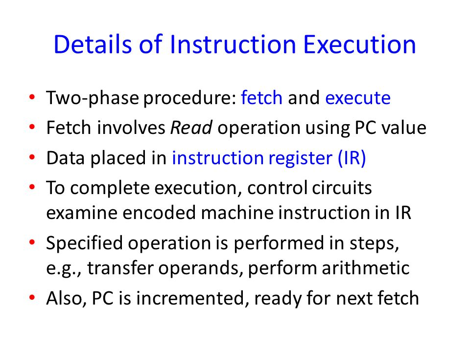 Details of Instruction Execution