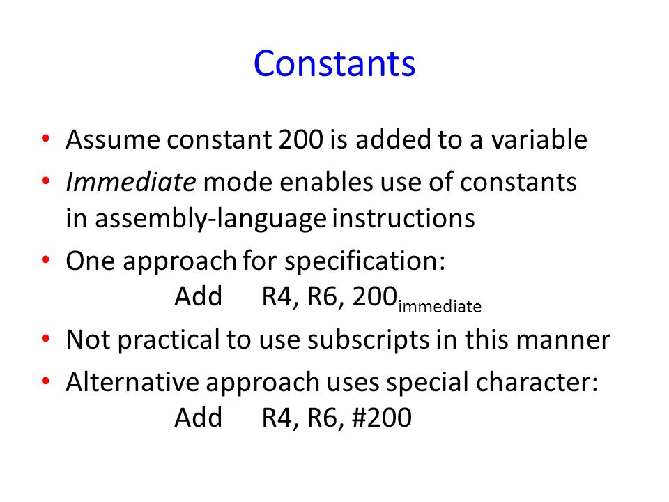 Constants Assume constant 200 is added to a variable