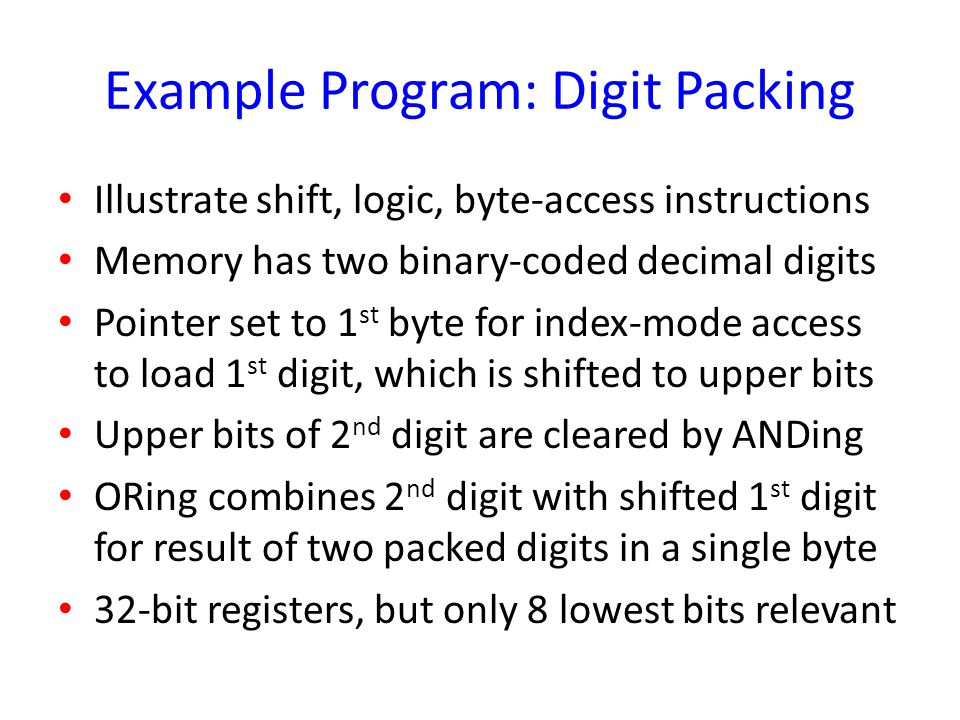 Example Program: Digit Packing