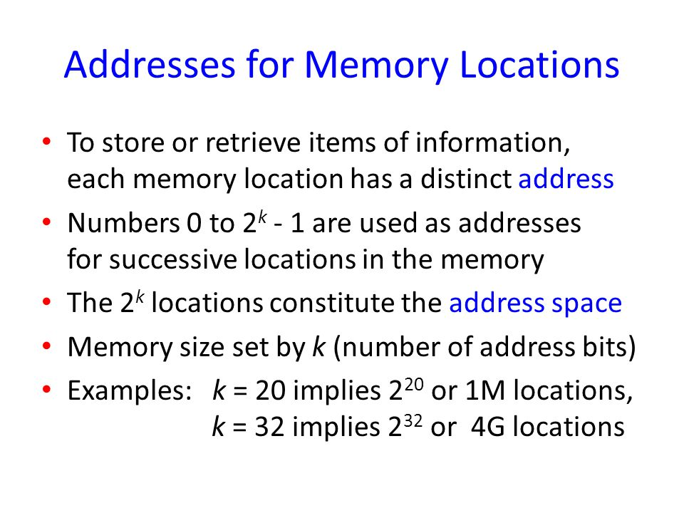 Addresses for Memory Locations
