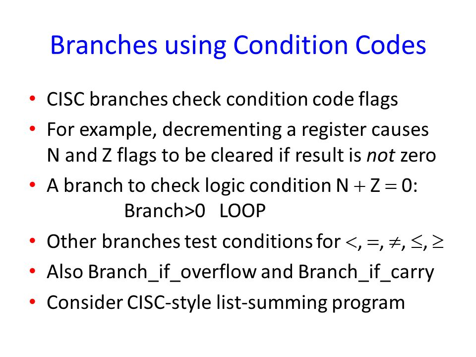 Branches using Condition Codes
