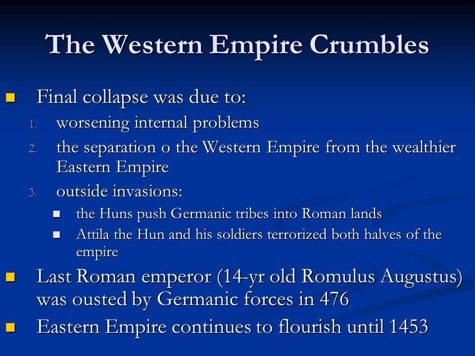 The Western Empire Crumbles