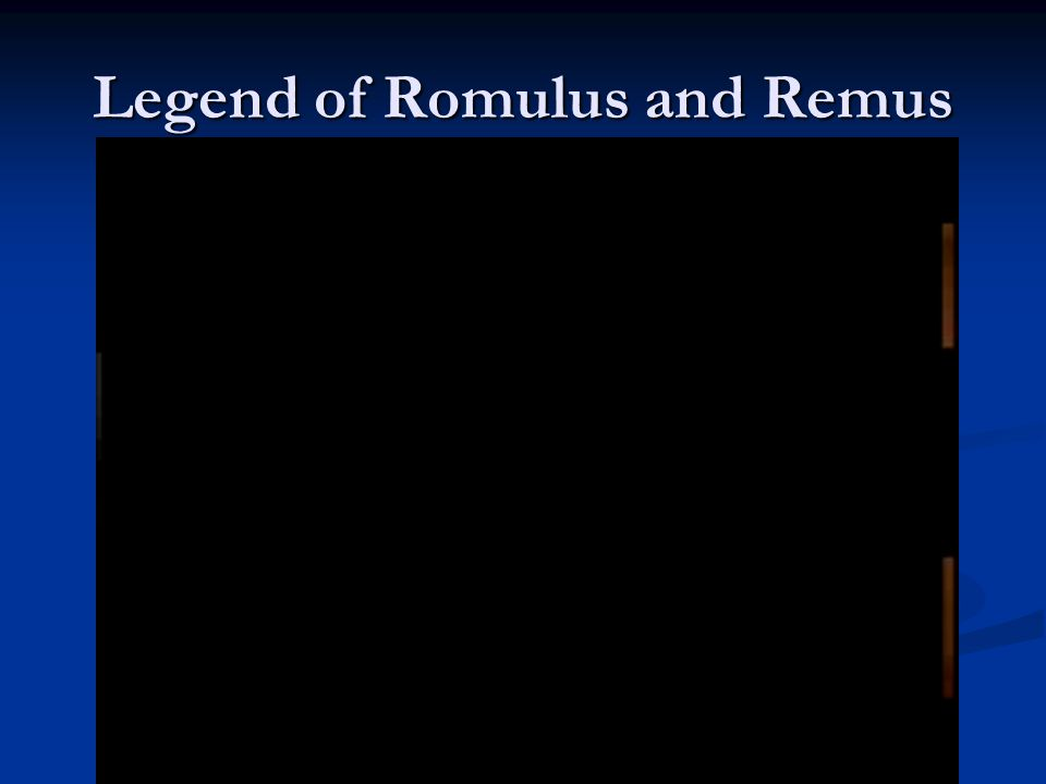 Legend of Romulus and Remus