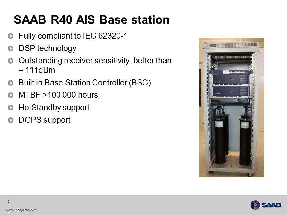 SAAB R40 AIS Base station Fully compliant to IEC 62320-1