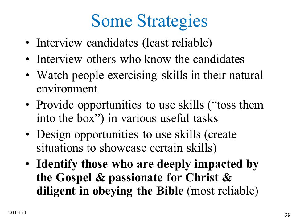 Some Strategies Interview candidates (least reliable)