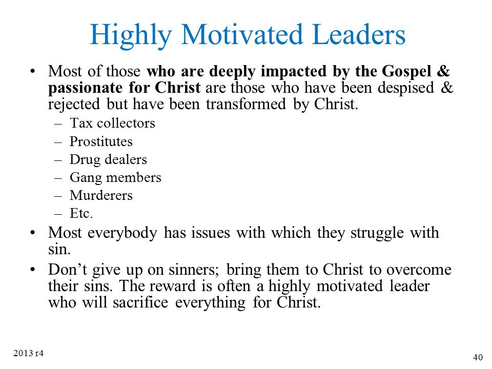 Highly Motivated Leaders