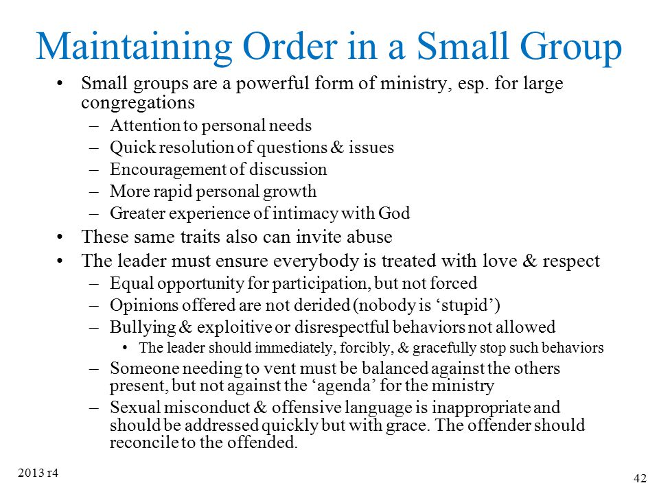 Maintaining Order in a Small Group