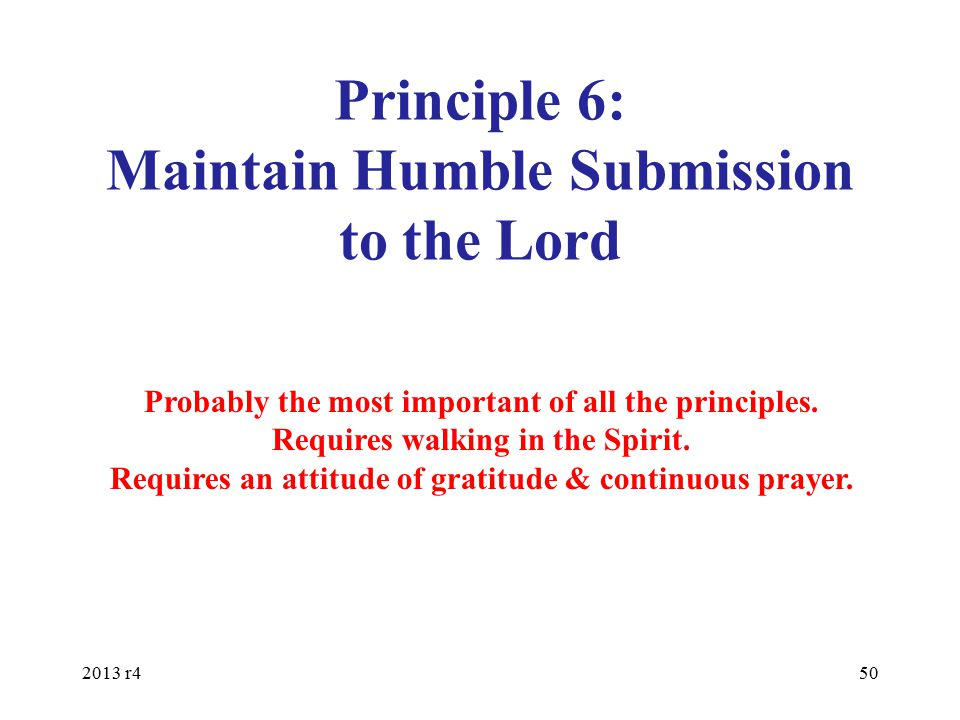 Principle 6: Maintain Humble Submission to the Lord