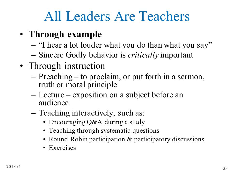 All Leaders Are Teachers