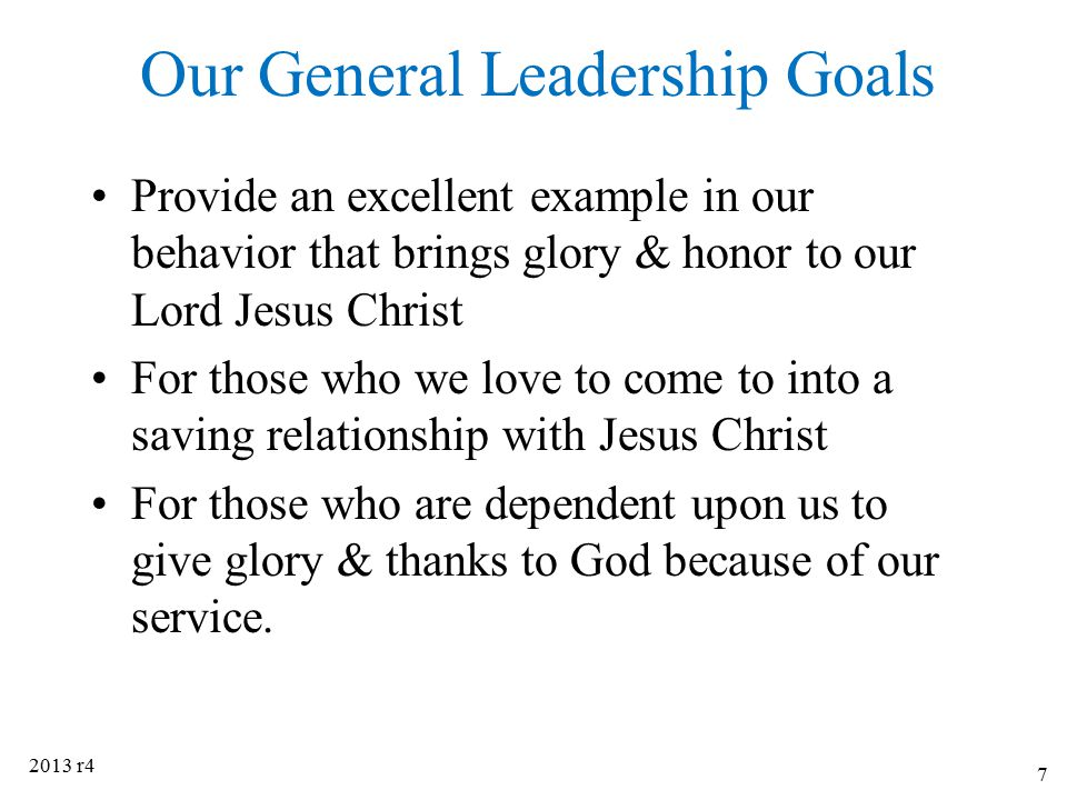 Our General Leadership Goals