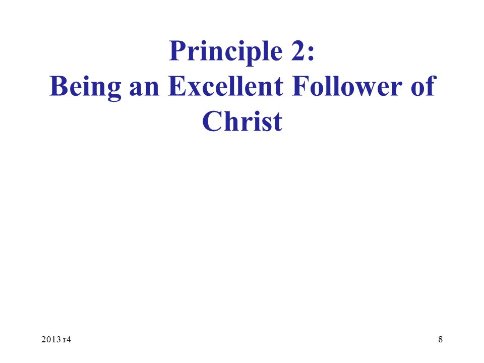 Principle 2: Being an Excellent Follower of Christ
