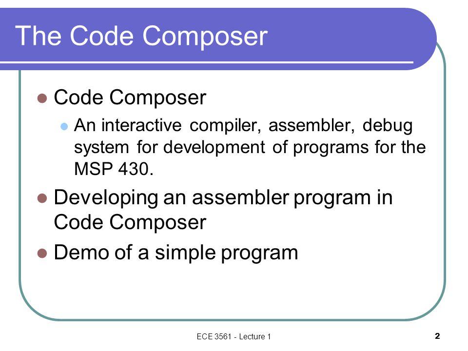 The Code Composer Code Composer