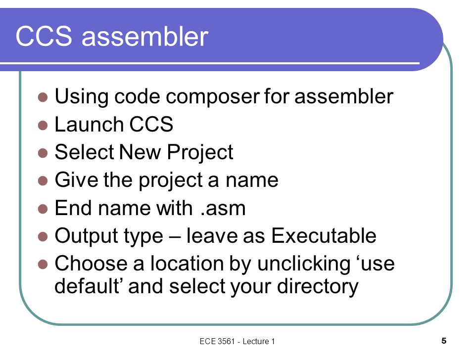 CCS assembler Using code composer for assembler Launch CCS