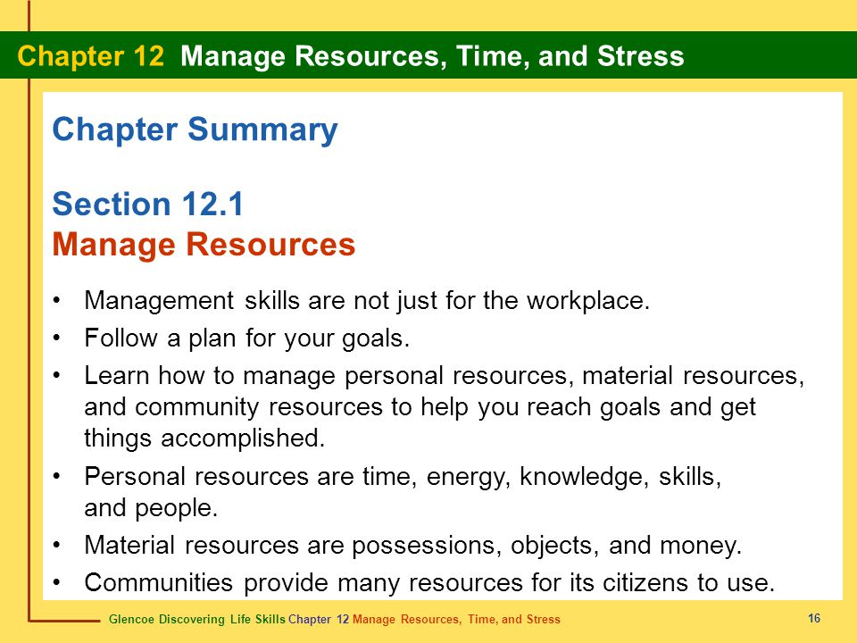 Chapter Summary Section 12.1 Manage Resources