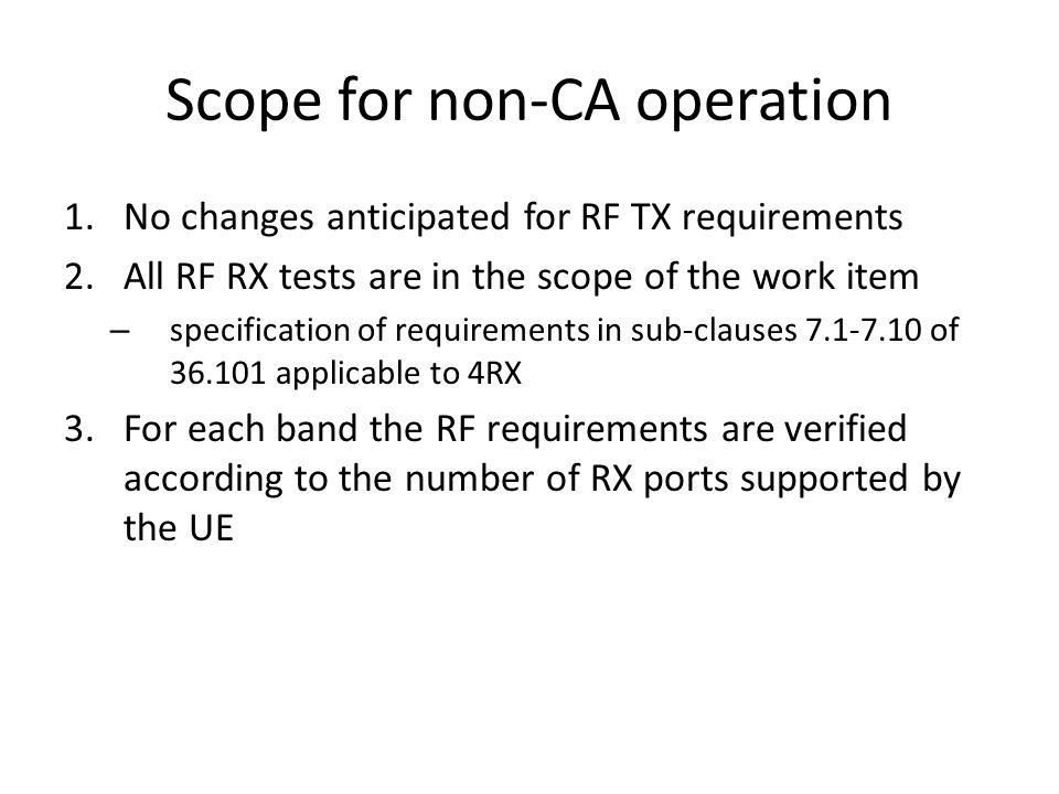 Scope for non-CA operation