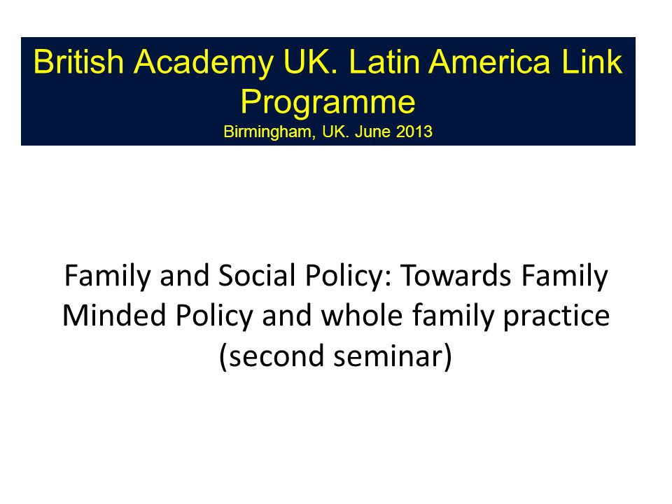 British Academy UK. Latin America Link Programme