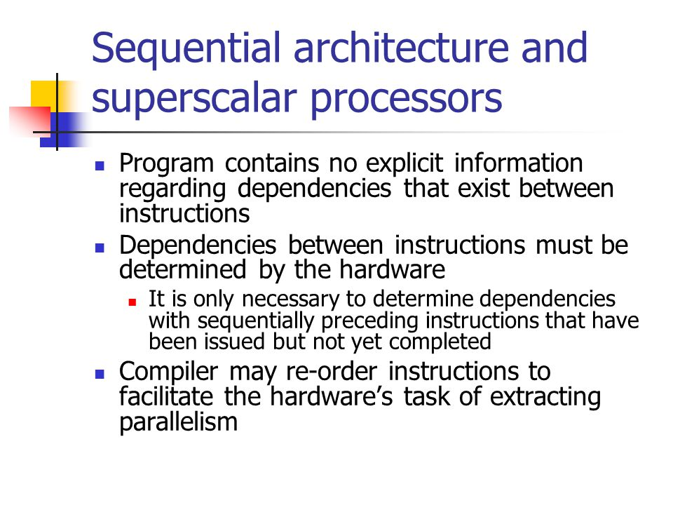Sequential architecture and superscalar processors