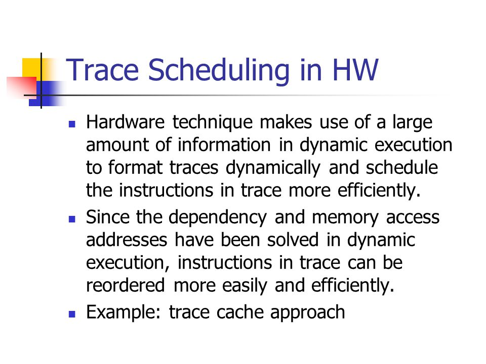 Trace Scheduling in HW