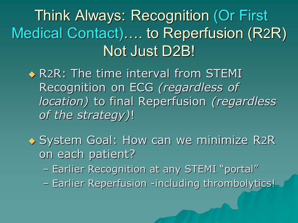 Think Always: Recognition (Or First Medical Contact)…