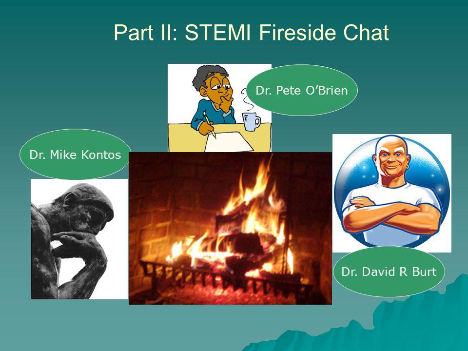 Part II: STEMI Fireside Chat