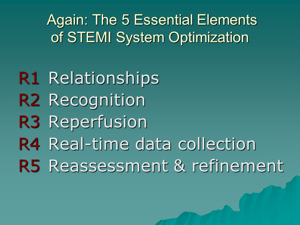 Again: The 5 Essential Elements of STEMI System Optimization