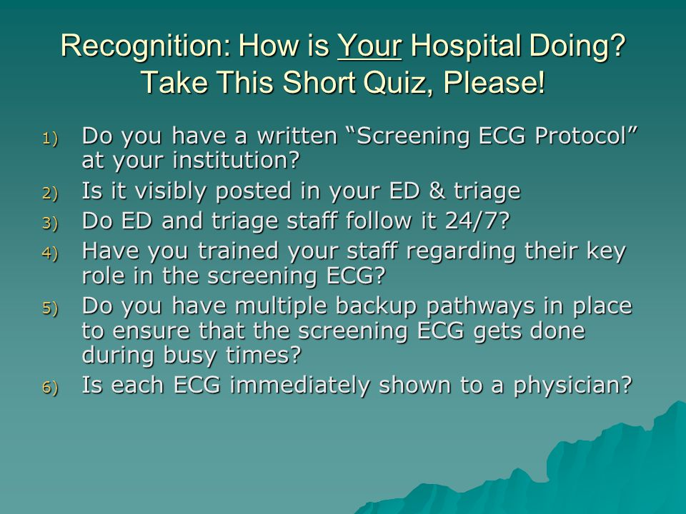 Recognition: How is Your Hospital Doing Take This Short Quiz, Please!