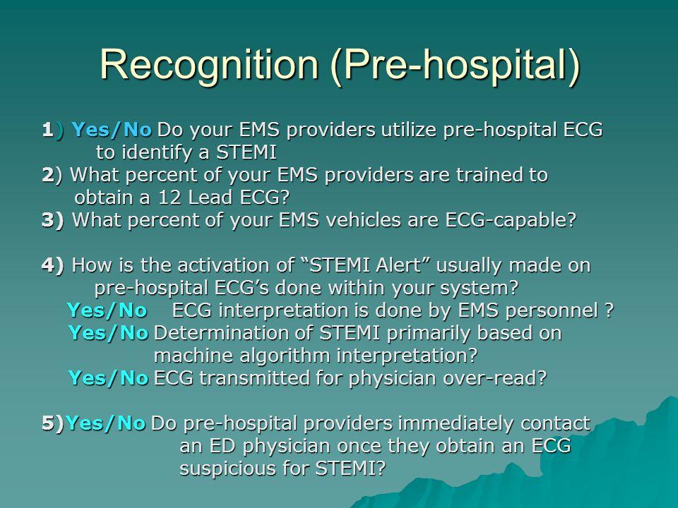 Recognition (Pre-hospital)