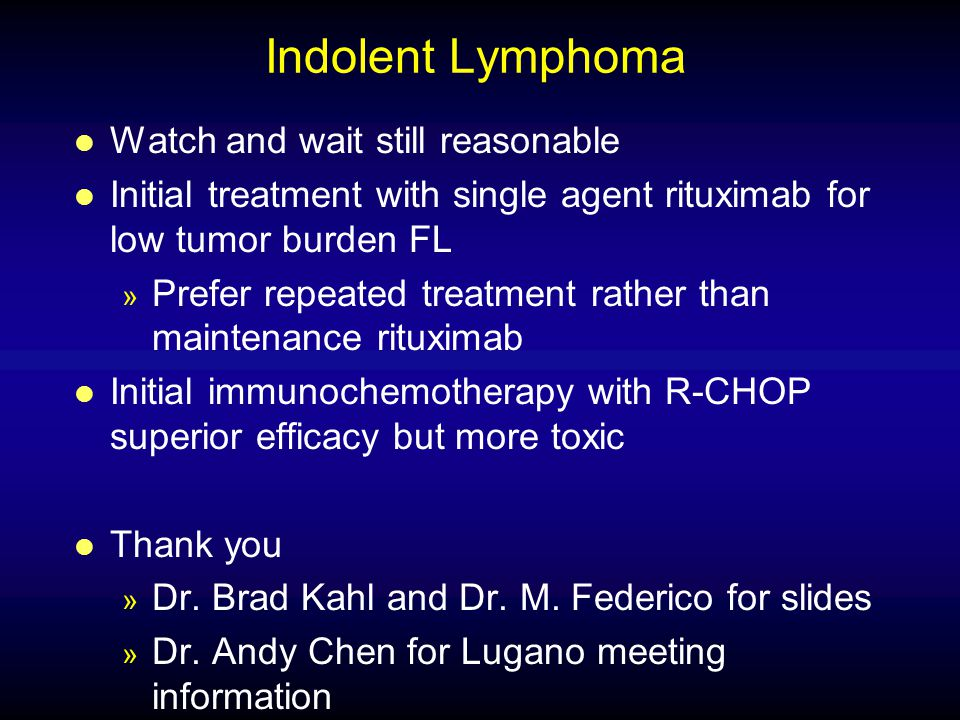 Indolent Lymphoma Watch and wait still reasonable