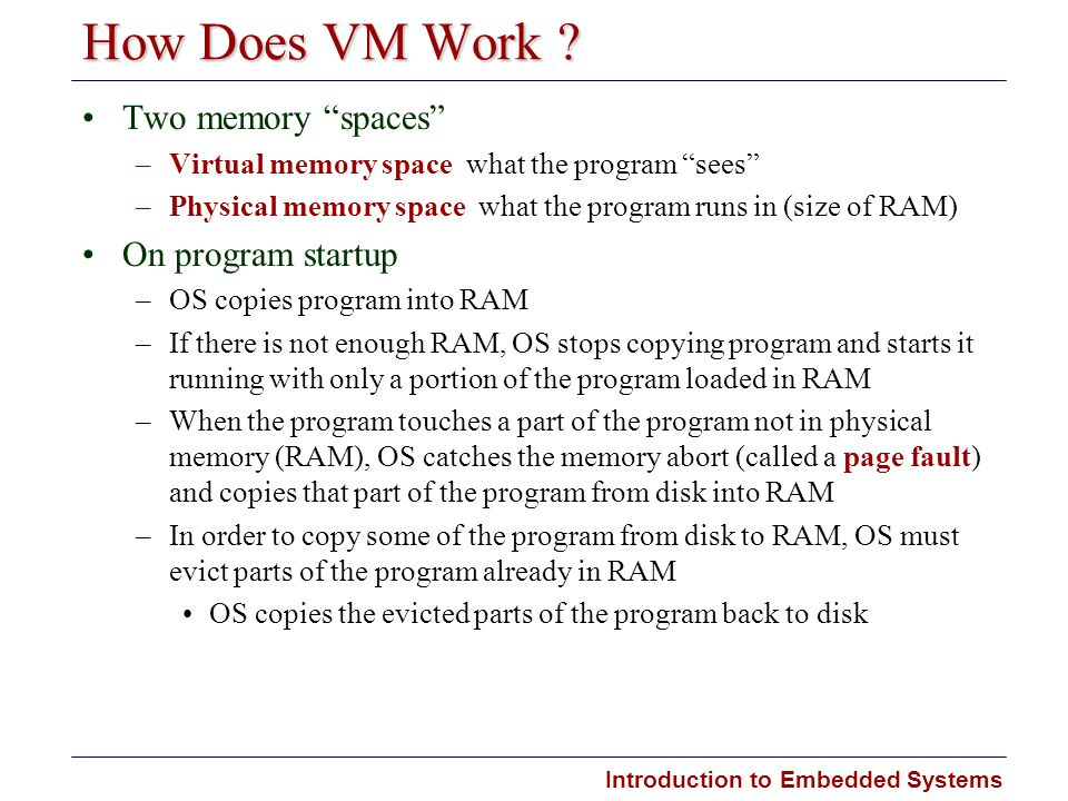 How Does VM Work Two memory spaces On program startup