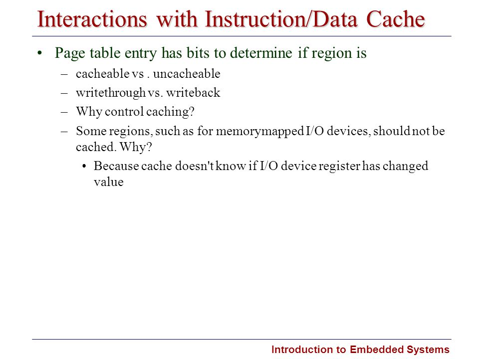Interactions with Instruction/Data Cache