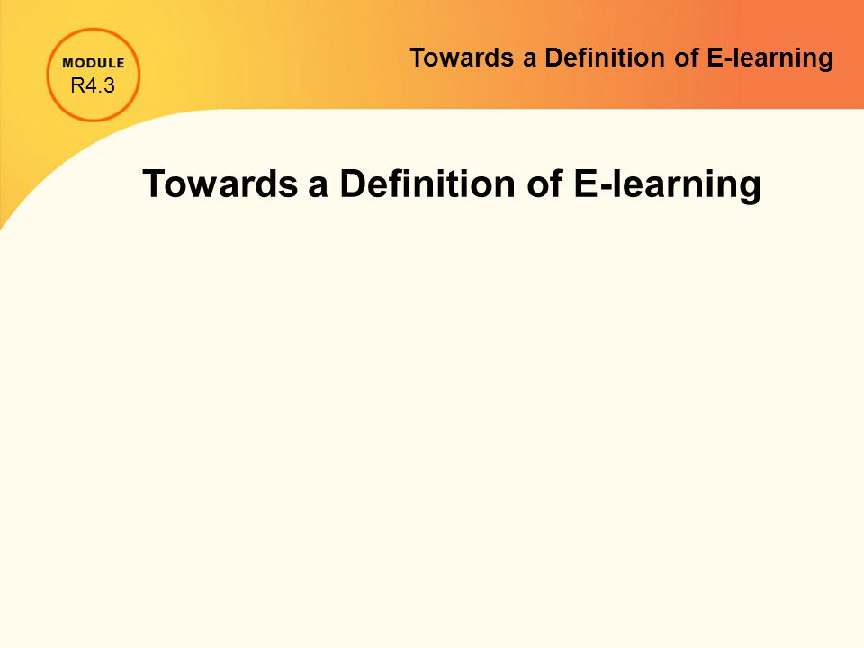 Towards a Definition of E-learning
