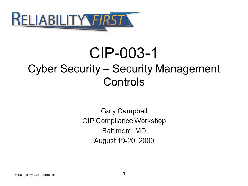 CIP-003-1 Cyber Security – Security Management Controls