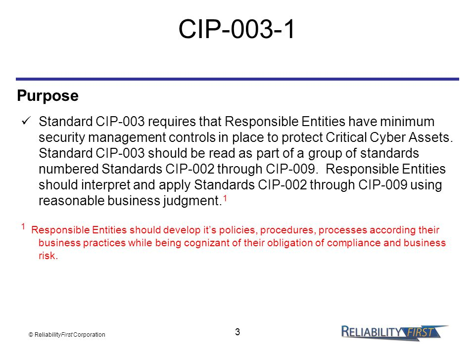 CIP-003-1 Purpose.