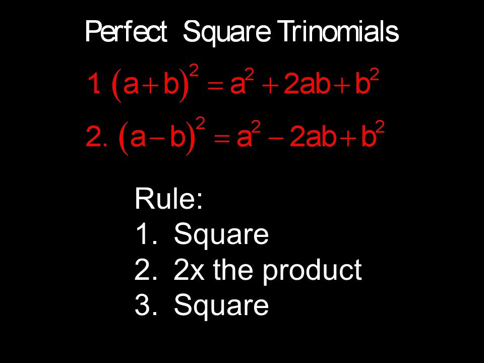 Rule: Square 2x the product
