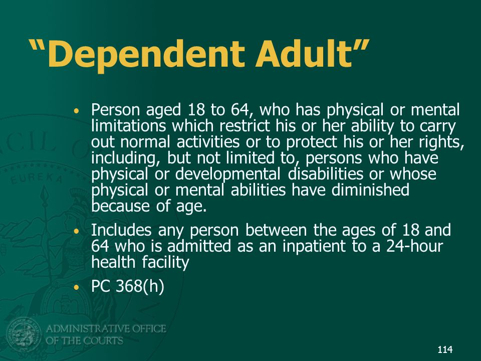 Dependent Adult