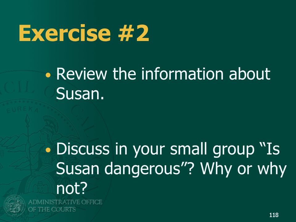 Exercise #2 Review the information about Susan.