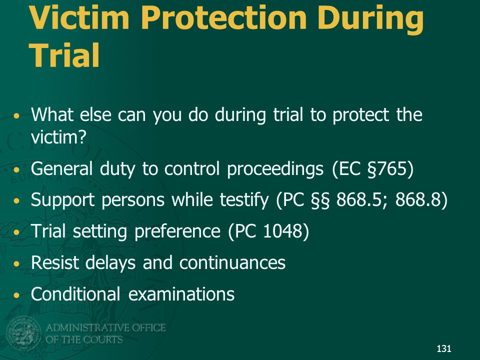 Victim Protection During Trial