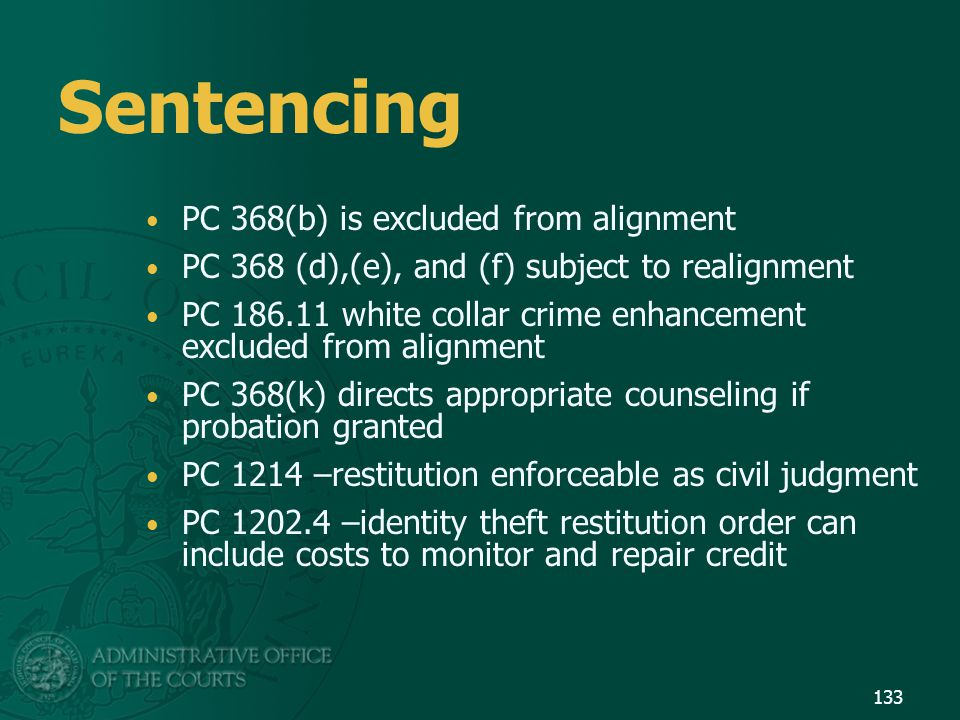 Sentencing PC 368(b) is excluded from alignment