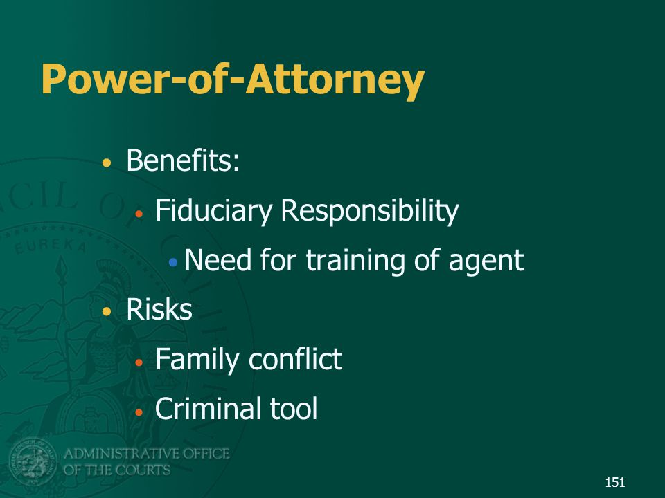 Power-of-Attorney Benefits: Fiduciary Responsibility