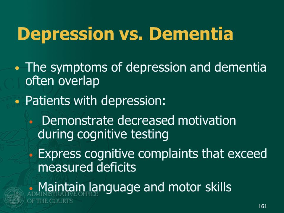 Depression vs. Dementia